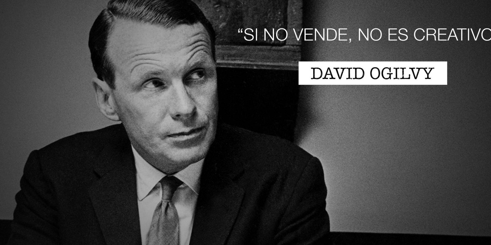 7 Frases de David Ogilvy